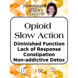 Homeopathic opioid slow action tonic.